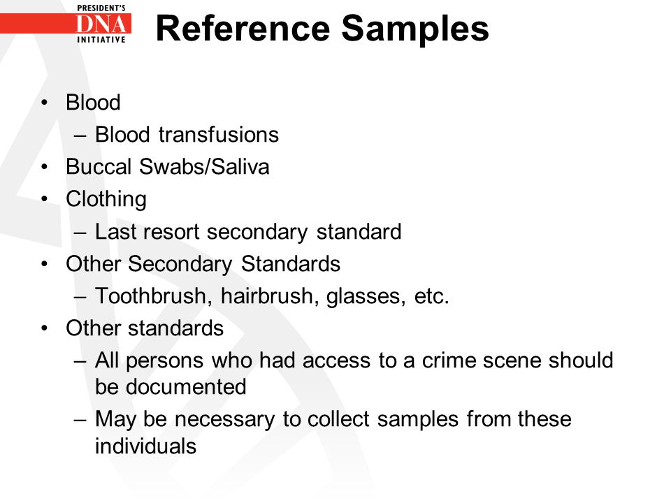 Reference Samples Blood Blood transfusions Buccal Swabs/Saliva
