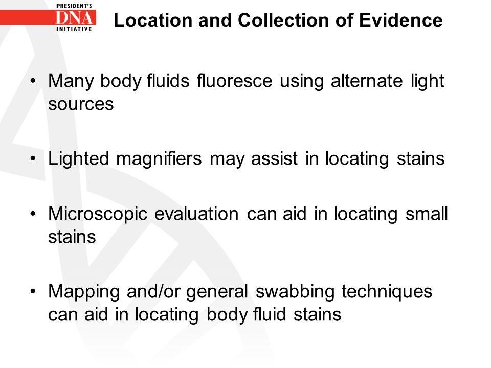 Location and Collection of Evidence