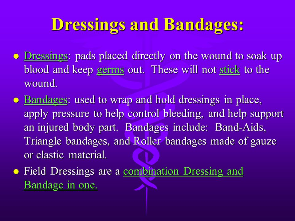 Dressings and Bandages: