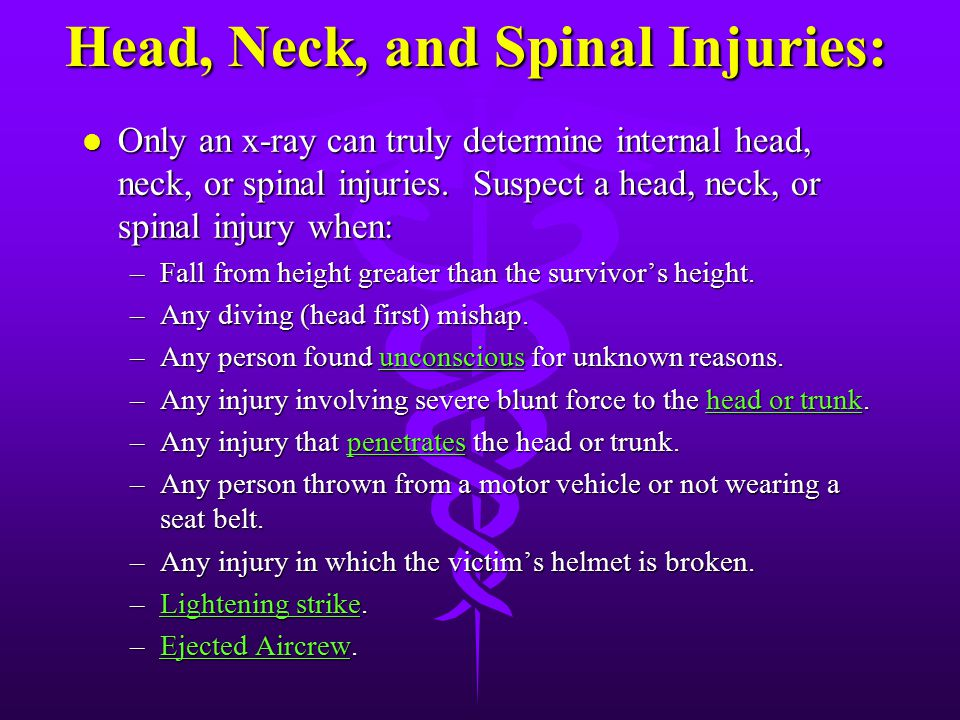 Head, Neck, and Spinal Injuries: