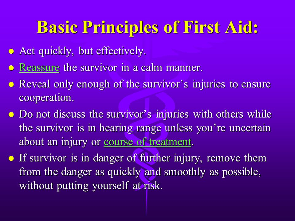 Basic Principles of First Aid: