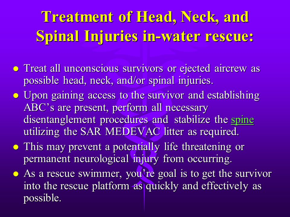 Treatment of Head, Neck, and Spinal Injuries in-water rescue: