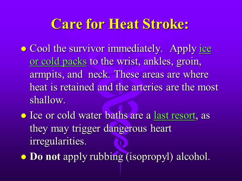 Care for Heat Stroke: