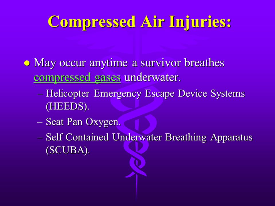 Compressed Air Injuries: