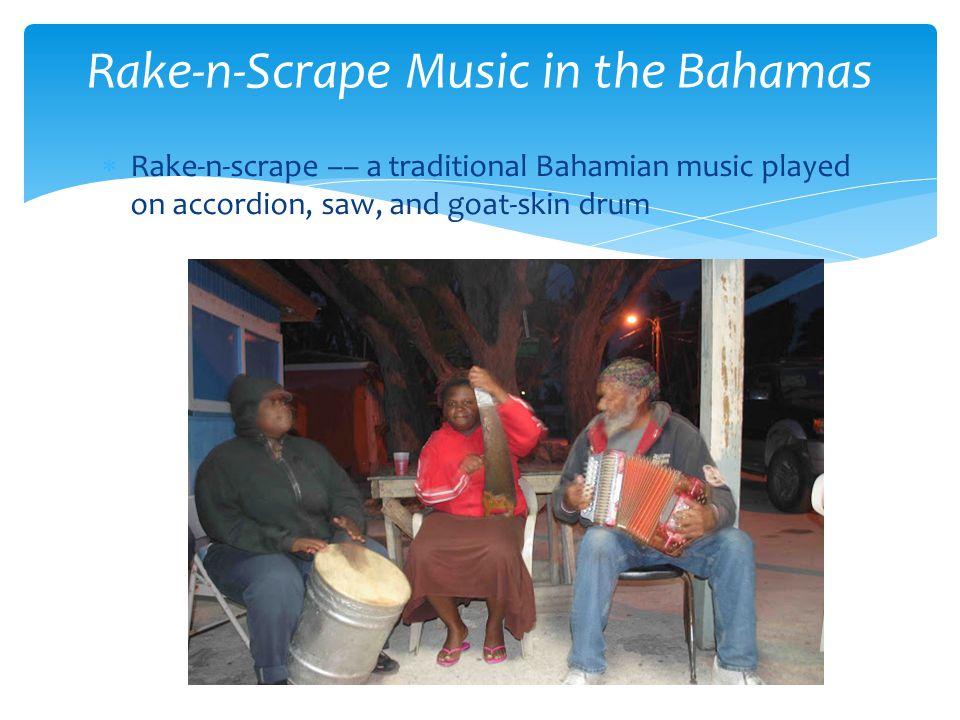 Rake-n-Scrape Music in the Bahamas