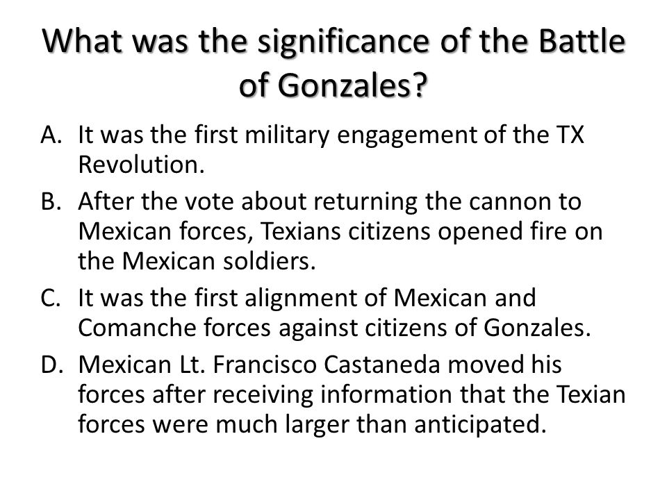 What was the significance of the Battle of Gonzales