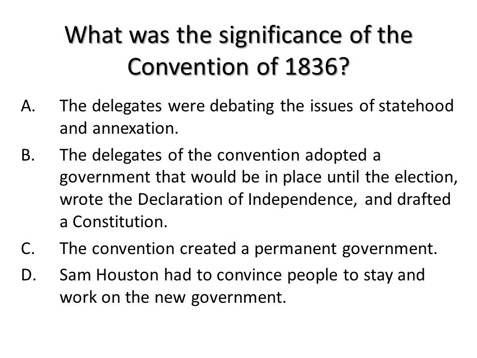 What was the significance of the Convention of 1836