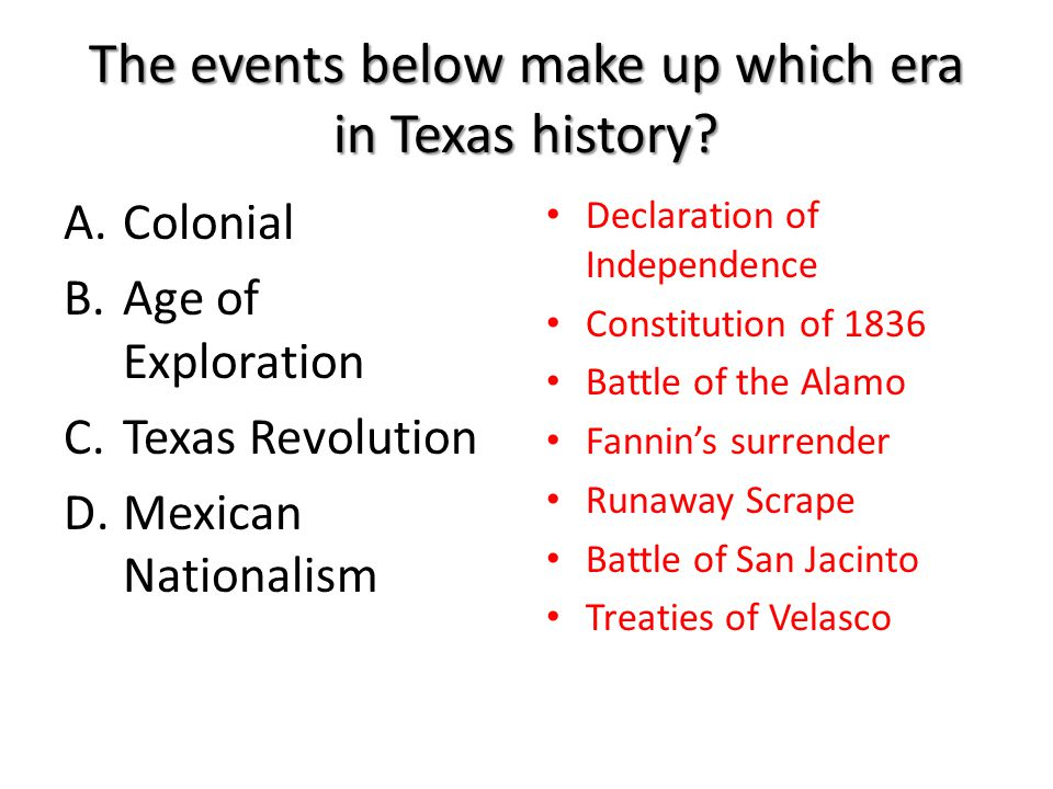 The events below make up which era in Texas history