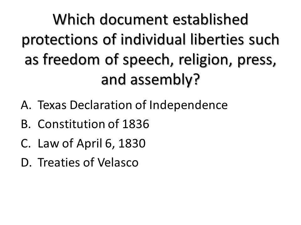 Which document established protections of individual liberties such as freedom of speech, religion, press, and assembly