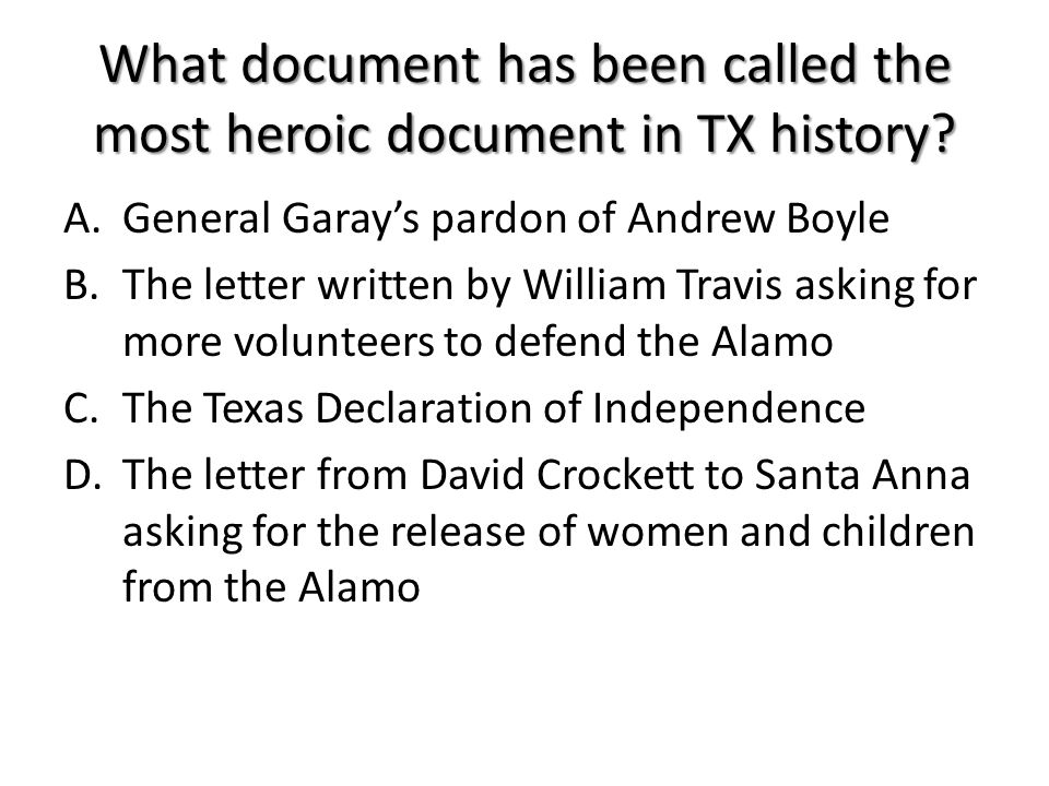 What document has been called the most heroic document in TX history