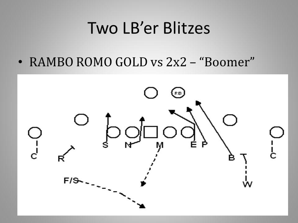 Two LB'er Blitzes RAMBO ROMO GOLD vs 2x2 – Boomer
