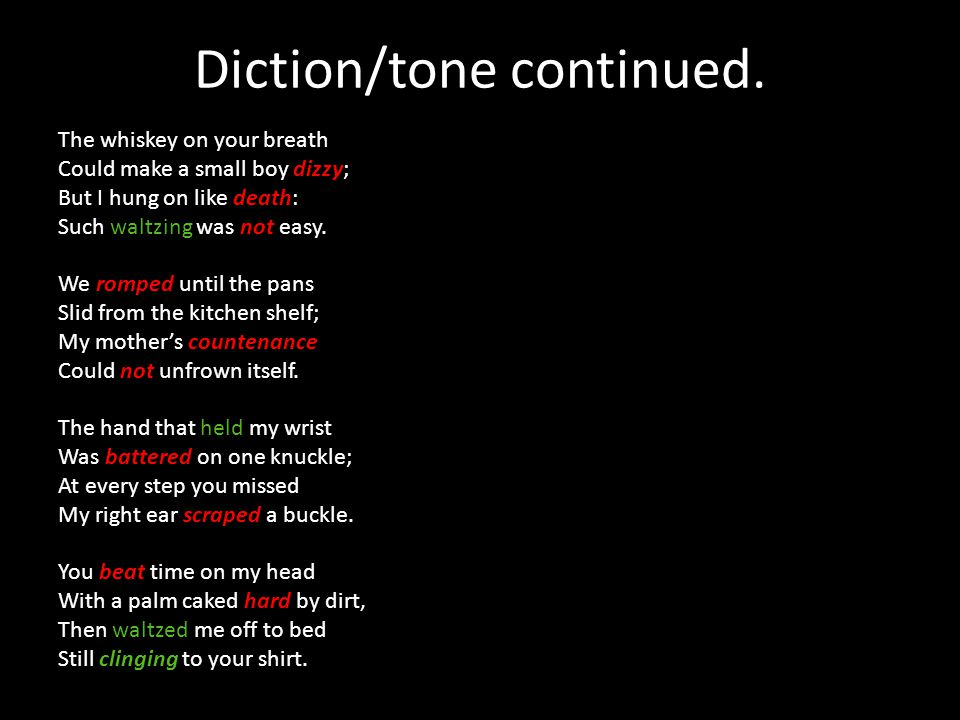 Diction/tone continued.