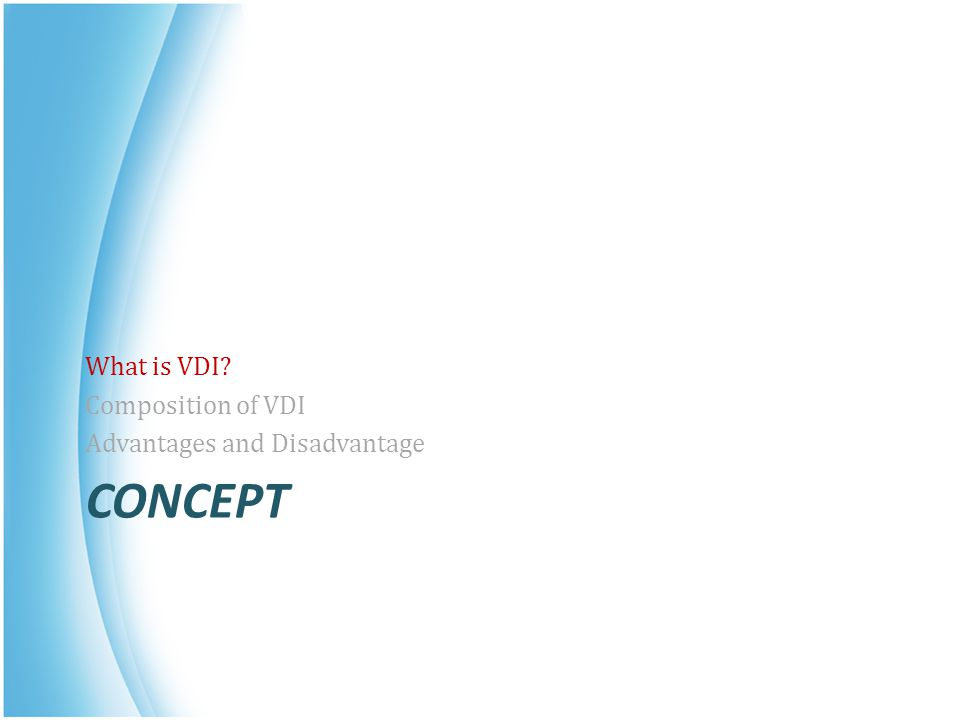 What is VDI Composition of VDI Advantages and Disadvantage Concept