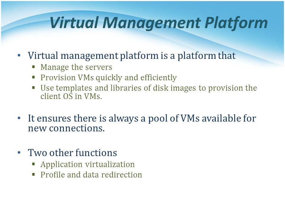 Virtual Management Platform