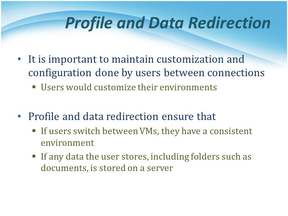Profile and Data Redirection