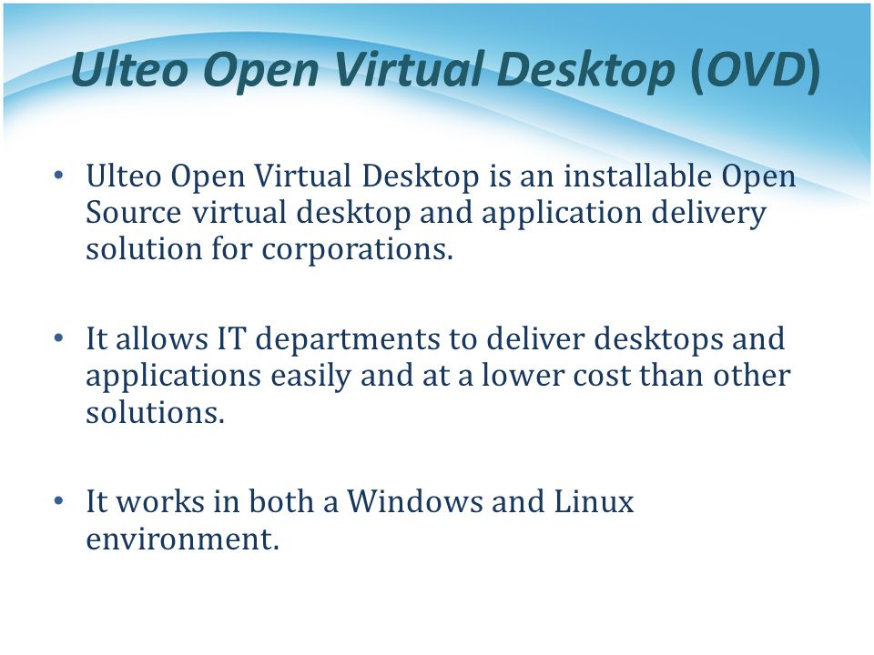 Ulteo Open Virtual Desktop (OVD)
