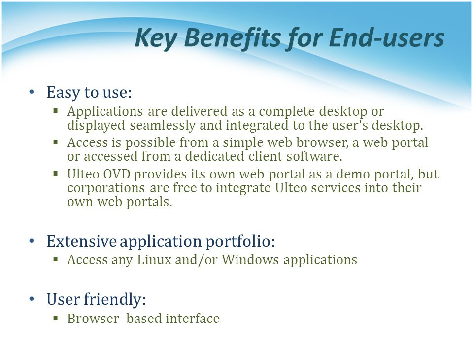 Key Benefits for End-users