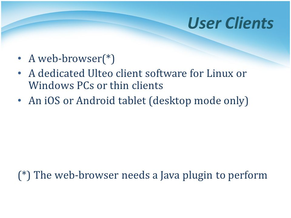 User Clients A web-browser(*)