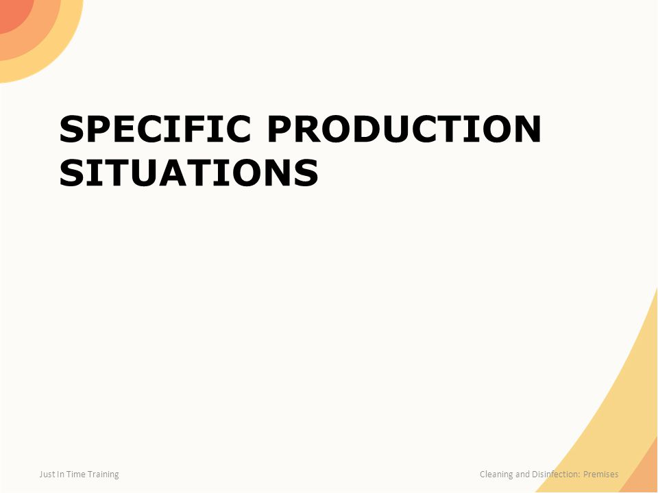 Specific Production Situations