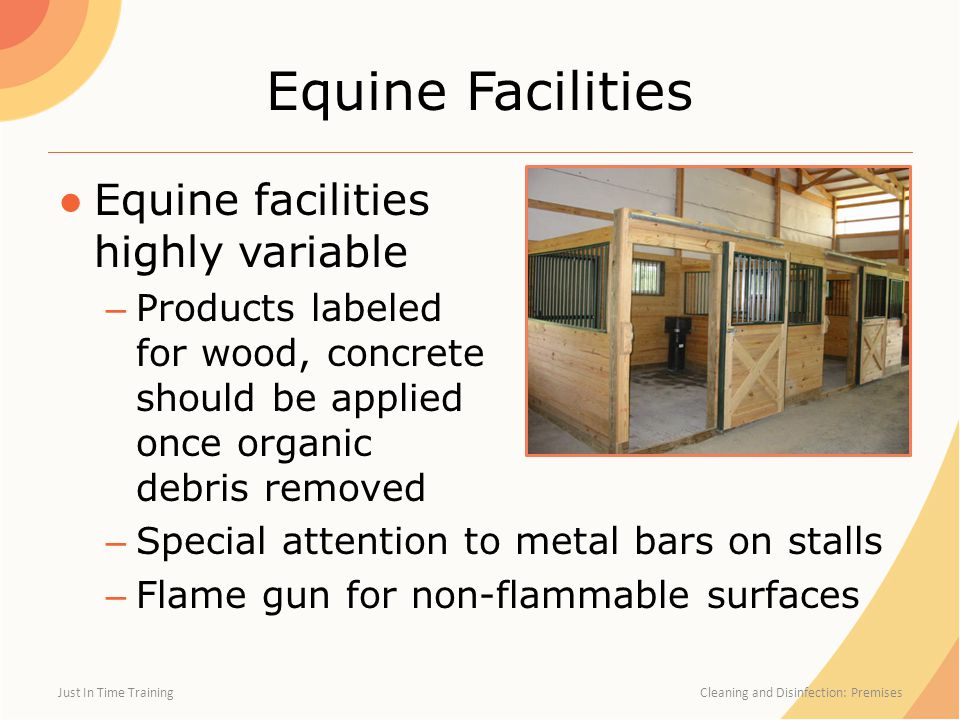 Equine Facilities Equine facilities highly variable