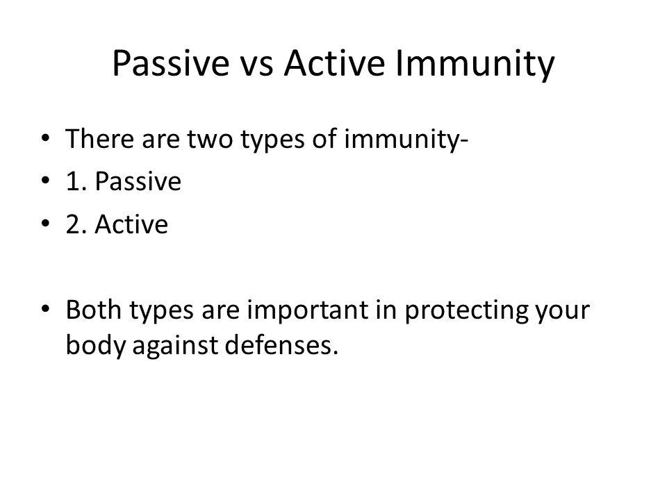 Passive vs Active Immunity