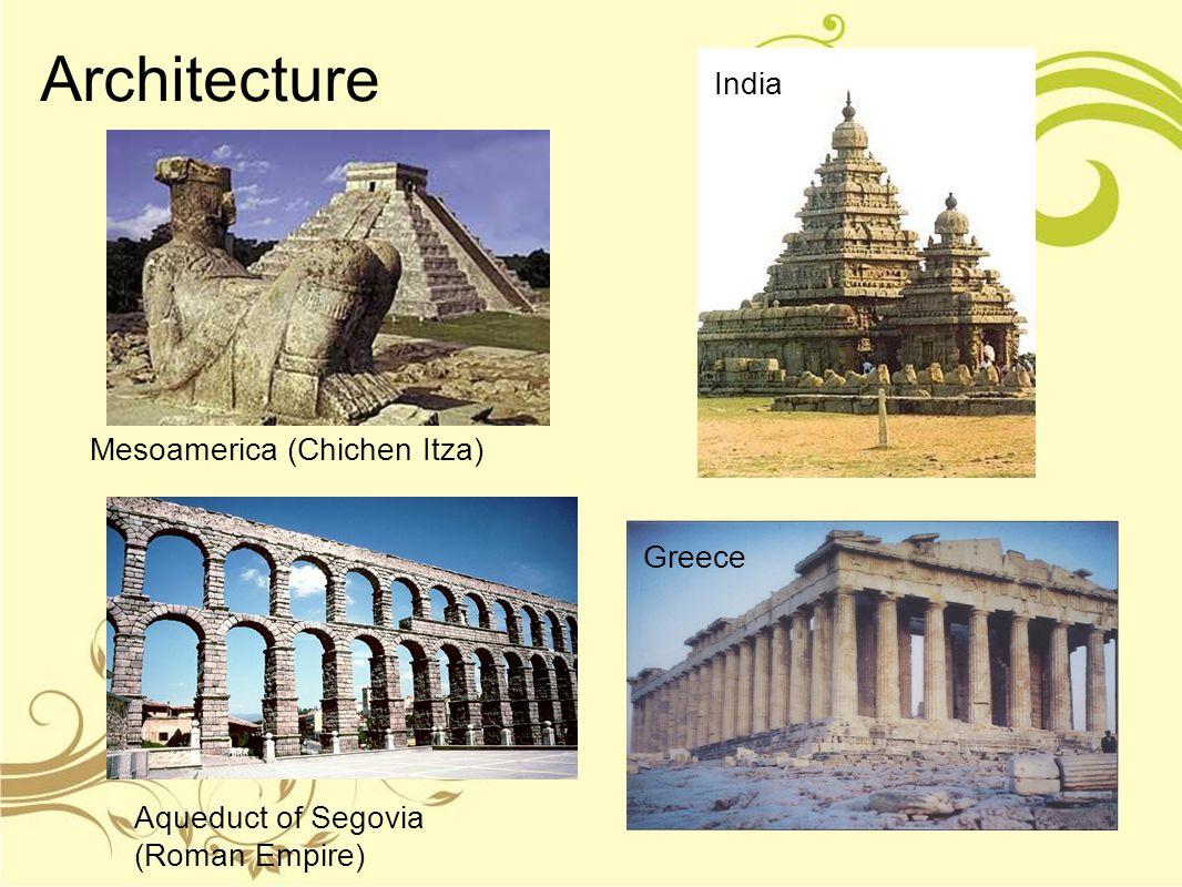 Architecture India Mesoamerica (Chichen Itza) Greece