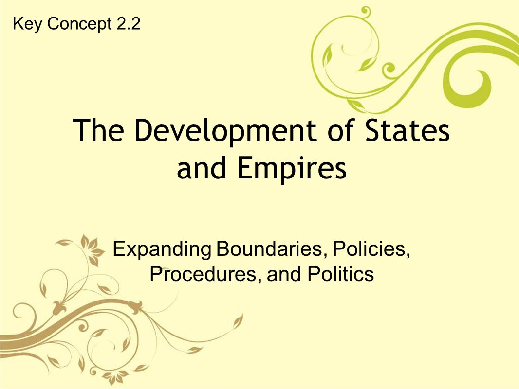 The Development of States and Empires