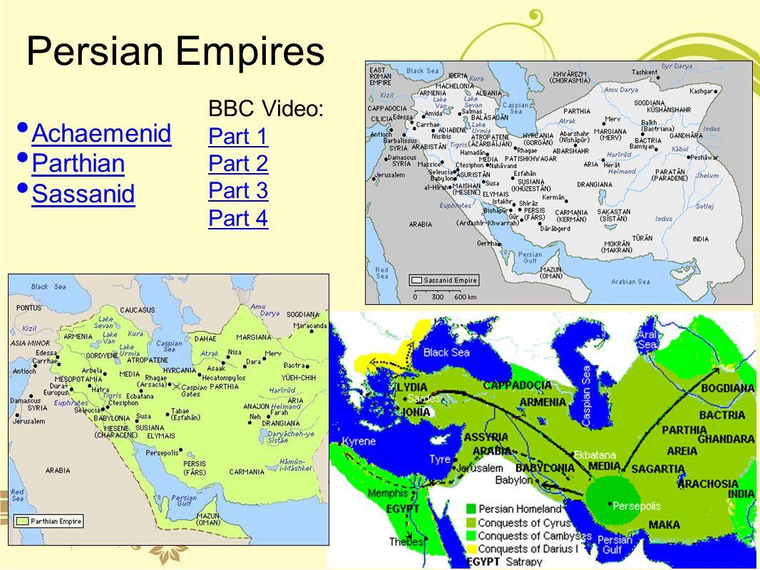 Persian Empires Achaemenid Parthian Sassanid BBC Video: Part 1 Part 2
