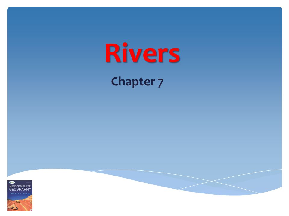 Rivers Chapter 7