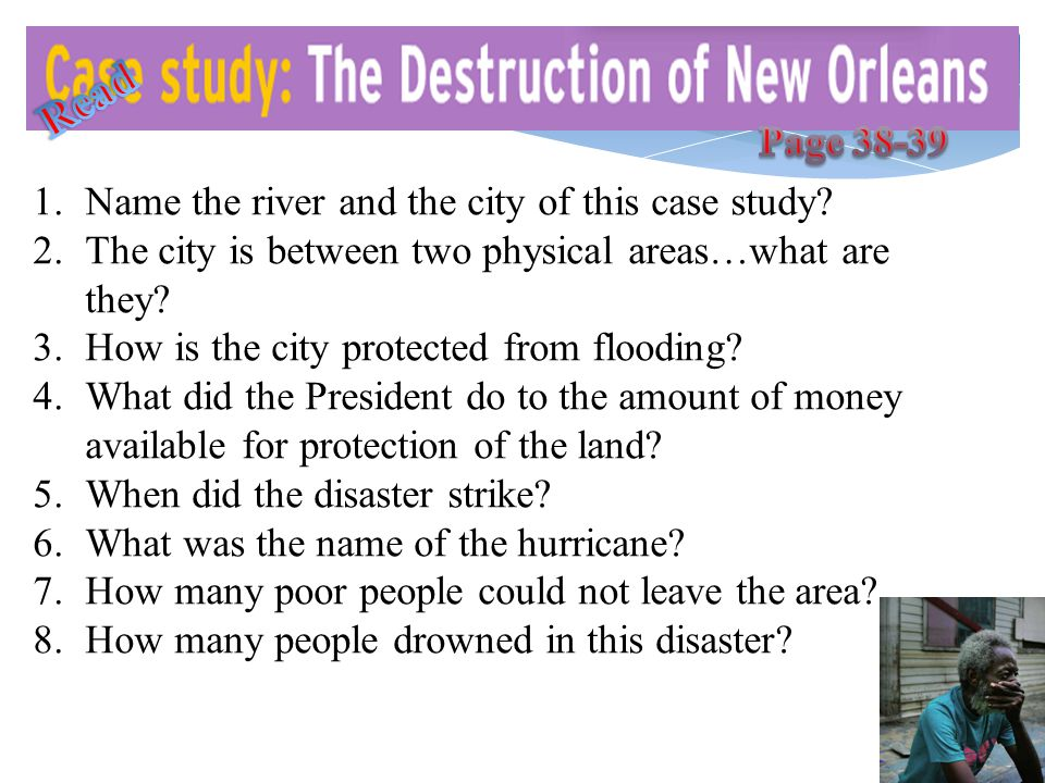 Read Page 38-39 Name the river and the city of this case study