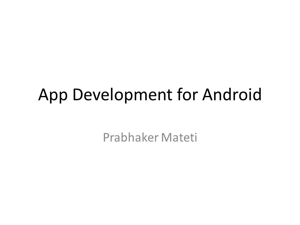 App Development for Android