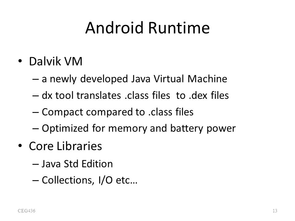 Android Runtime Dalvik VM Core Libraries