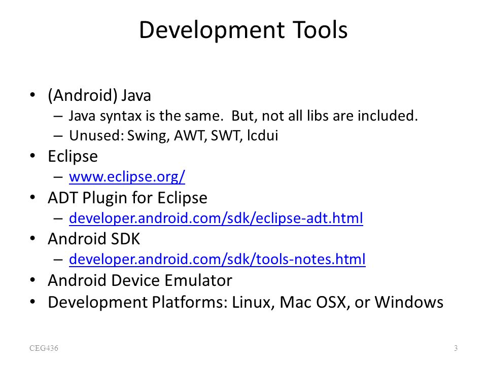 Development Tools (Android) Java Eclipse ADT Plugin for Eclipse