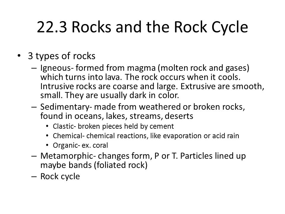 22.3 Rocks and the Rock Cycle