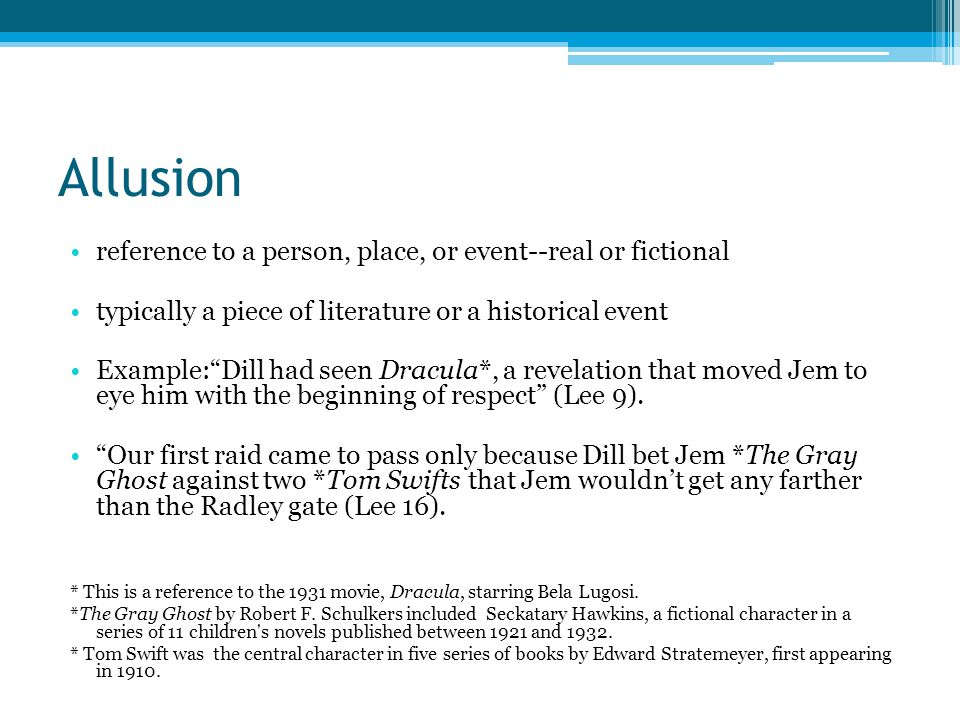 Allusion reference to a person, place, or event--real or fictional