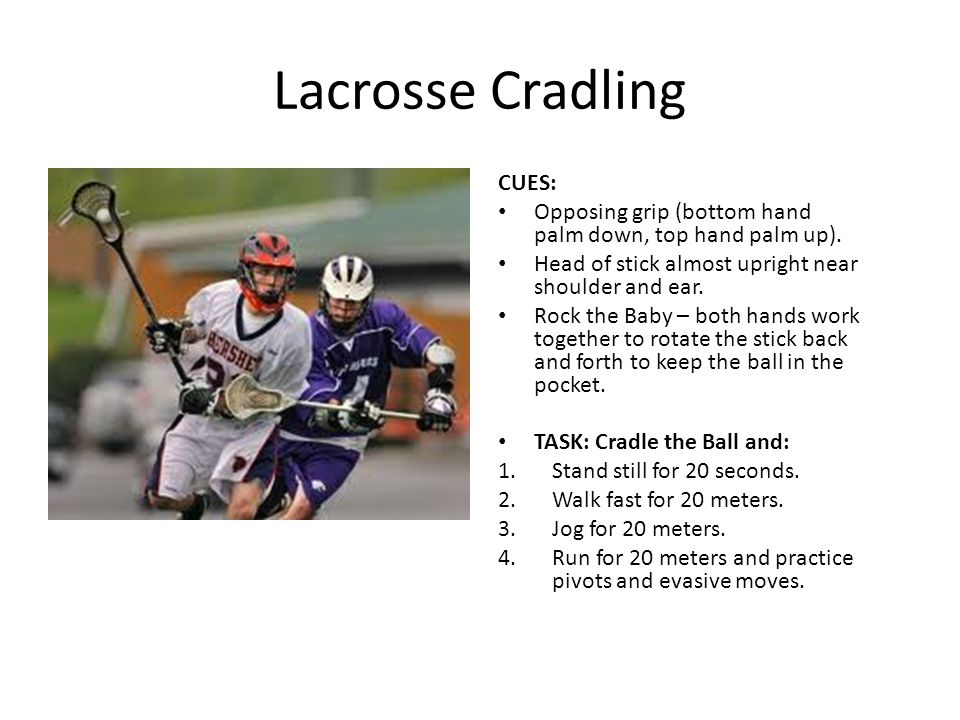 Lacrosse Cradling CUES: