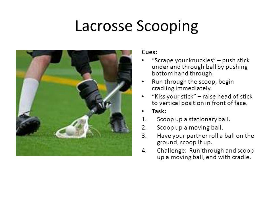 Lacrosse Scooping Cues: