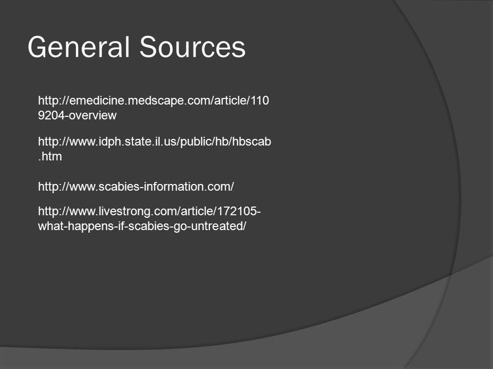 General Sources http://emedicine.medscape.com/article/1109204-overview