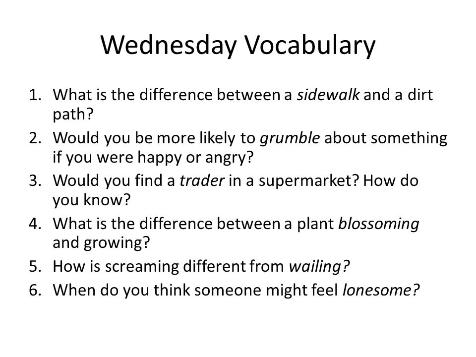 Wednesday Vocabulary What is the difference between a sidewalk and a dirt path
