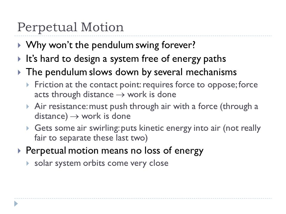 Perpetual Motion Why won't the pendulum swing forever