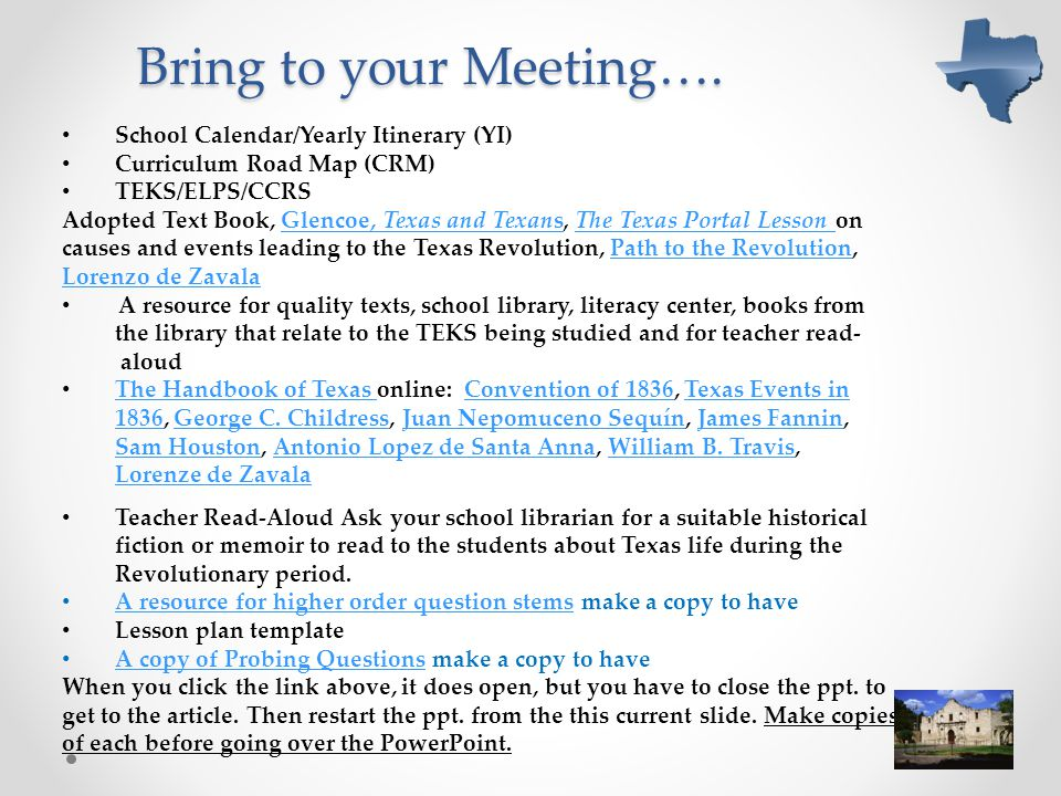Bring to your Meeting…. School Calendar/Yearly Itinerary (YI)
