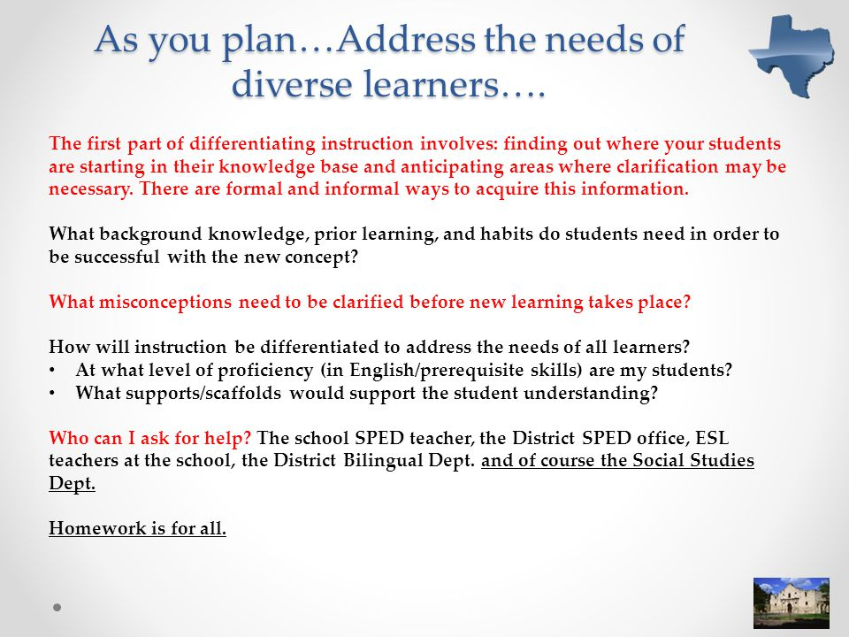 As you plan…Address the needs of diverse learners….