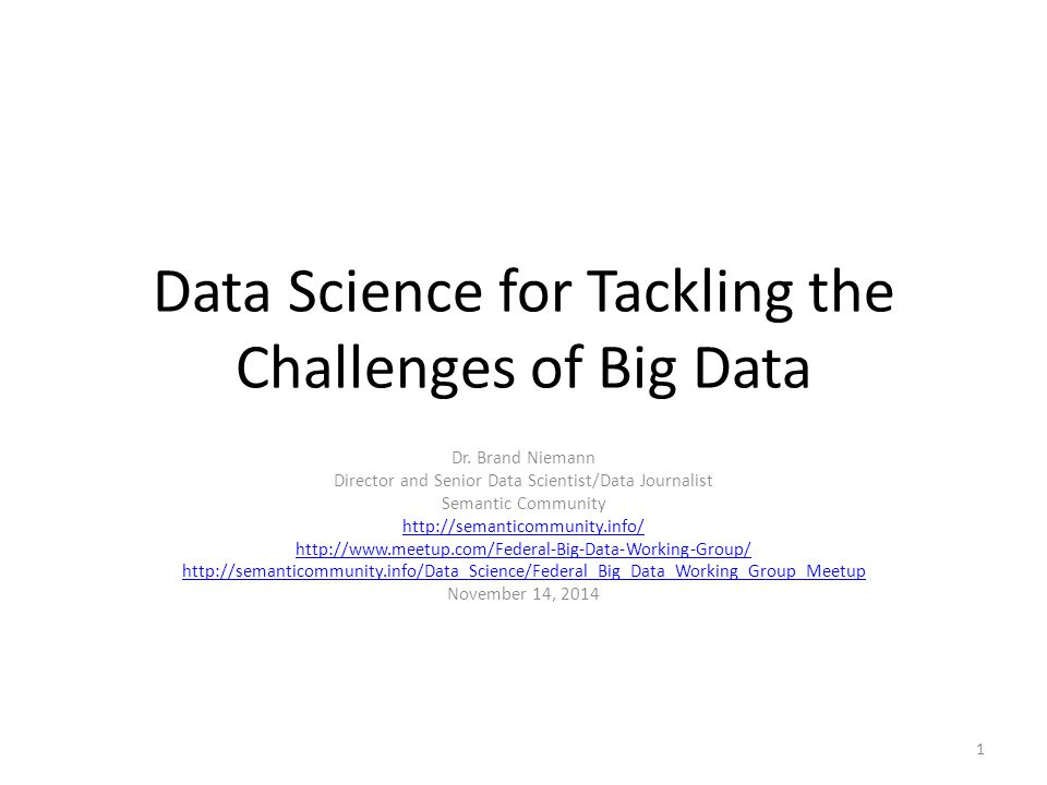 Data Science for Tackling the Challenges of Big Data