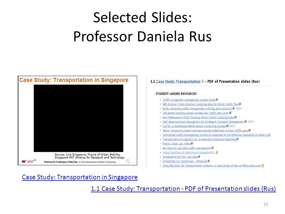 Selected Slides: Professor Daniela Rus