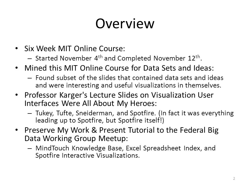 Overview Six Week MIT Online Course: