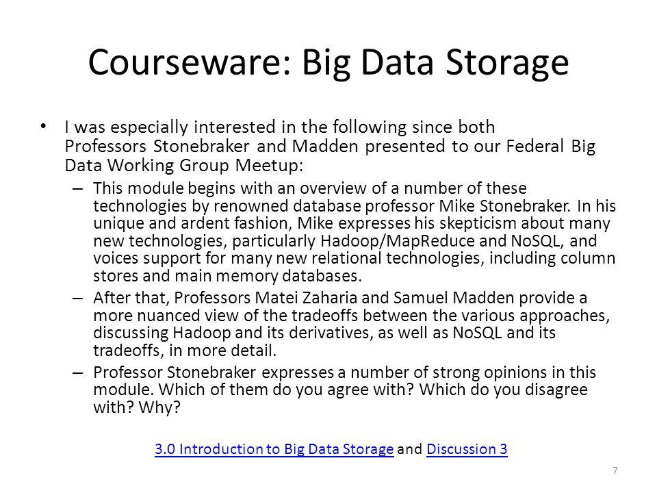 Courseware: Big Data Storage
