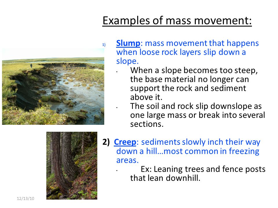 Examples of mass movement: