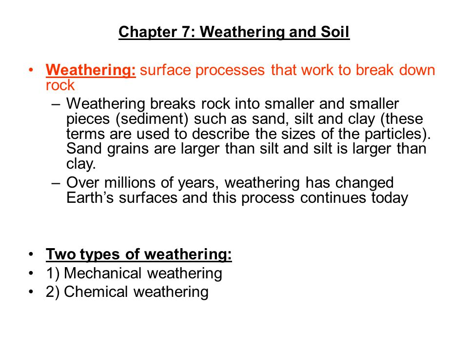 Chapter 7: Weathering and Soil