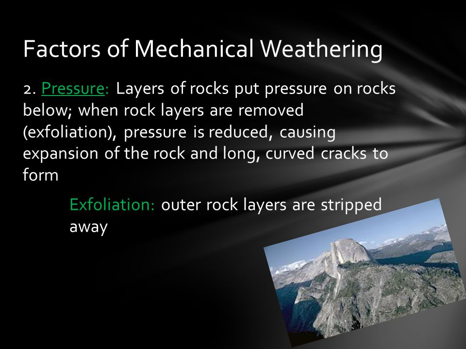 Factors of Mechanical Weathering