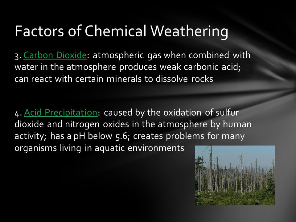Factors of Chemical Weathering